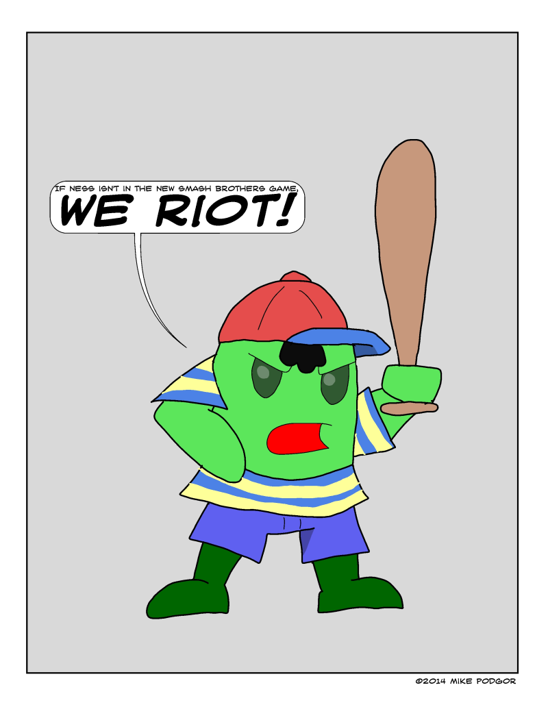 NO NESS, RIOT YES!